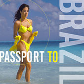 Passport To Brazil by Various Artists