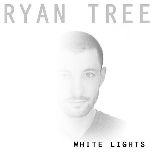 Play & Download White Lights by Ryan Tree | Napster