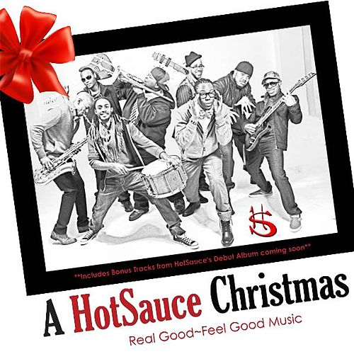 A HotSauce Christmas by Hot Sauce