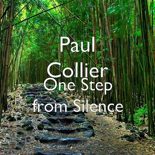 Play & Download One Step from Silence by Paul Collier | Napster