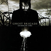 Guided by Fire by Ghost Brigade