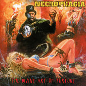 Play & Download The Divine Art of Torture by Necrophagia | Napster