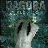 What Is Hell About by Dagoba