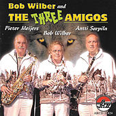 Bob Wilber and The Three Amigos by Bob Wilber