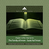 Play & Download The Family of Imran - Surat Aal 'Imran (Arabic Recitation with English Translation) by QuranNow | Napster
