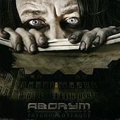 Play & Download Psychogrotesque by Aborym | Napster