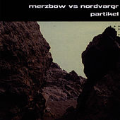 Play & Download Partikel by Merzbow | Napster