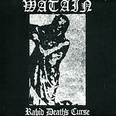 Play & Download Rabid Death's Curse by Watain | Napster