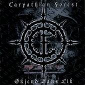 Play & Download Skjend Hans Lik by Carpathian Forest | Napster