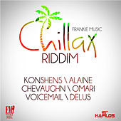 Play & Download Chillax Riddim by Various Artists | Napster