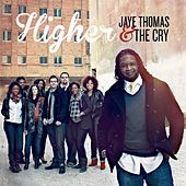 Higher by Jaye Thomas