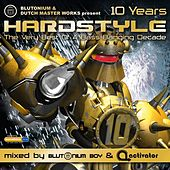 Hardstyle 10 Years von Various Artists