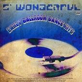 S' Wonderful - Early Ballroom Dance Hits Vol2 von Various Artists