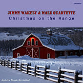 Play & Download Christmas on the Range by Jimmy Wakely | Napster