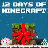 Play & Download 12 Days of Minecraft by Pedro Esparza | Napster