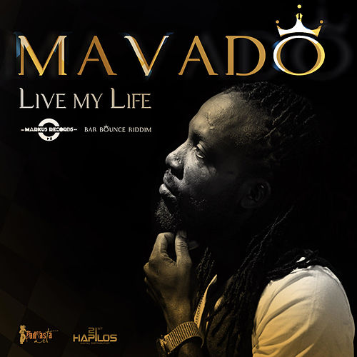 Play & Download Live My Life - Single by Mavado | Napster