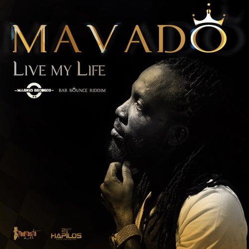 Live My Life - Single by Mavado