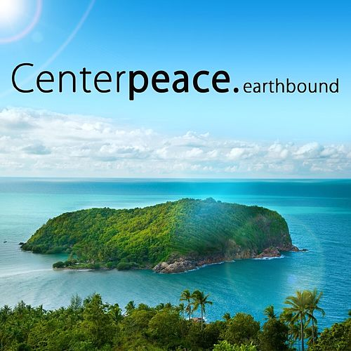 Play & Download Earthbound - EP by CenterPeace | Napster