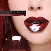 Play & Download Candy Shop Lounge Vol. 2 by Various Artists | Napster
