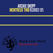 Montreux Two by Archie Shepp
