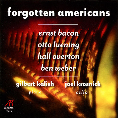 Play & Download Forgotten Americans by Gilbert Kalish | Napster