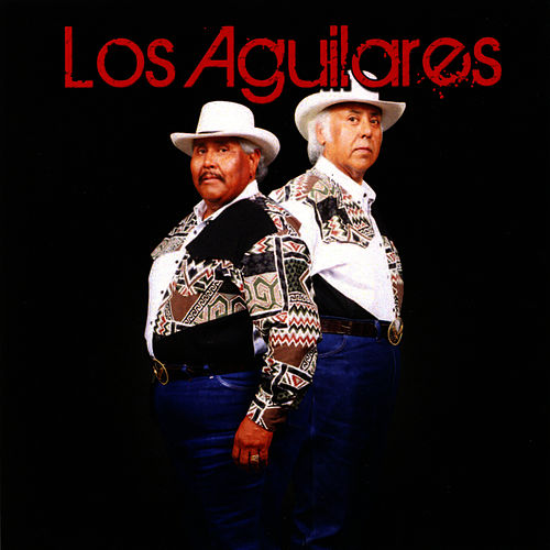 Play & Download Los Aguilares by Los Aguilares | Napster