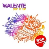 Play & Download Rip It Up (10 Year Anniversary Edition) by Malente | Napster