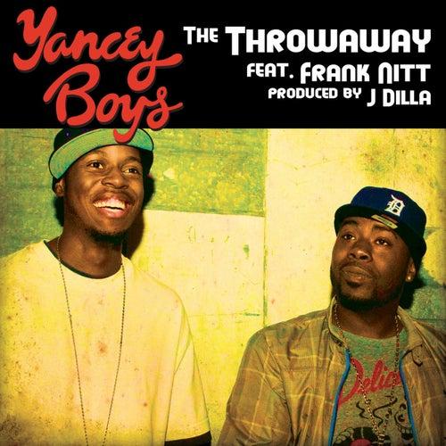 The Throwaway feat. Frank Nitt by Yancey Boys