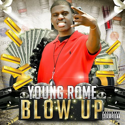 Play & Download Blow Up by Young Rome | Napster