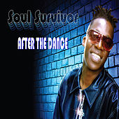 After the Dance by Soul Survivor