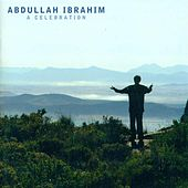 Play & Download Ibrahim, Abdullah: Celebration (A) by Various Artists | Napster