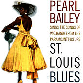 St. Louis Blues by Pearl Bailey