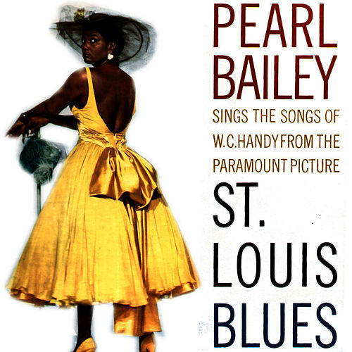 Play & Download St. Louis Blues by Pearl Bailey | Napster