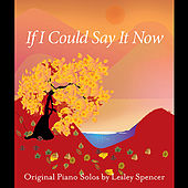 Play & Download If I Could Say It Now by Lesley Spencer | Napster