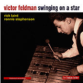 Play & Download Swinging on a star by Victor Feldman | Napster