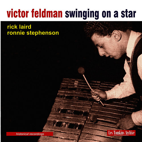 Swinging on a star by Victor Feldman