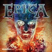 Play & Download Epica by Audiomachine | Napster