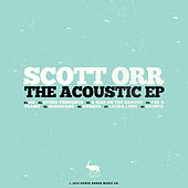 Play & Download The Acoustic EP by Scott Orr | Napster