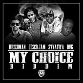 My Choice Riddim EP by Various Artists