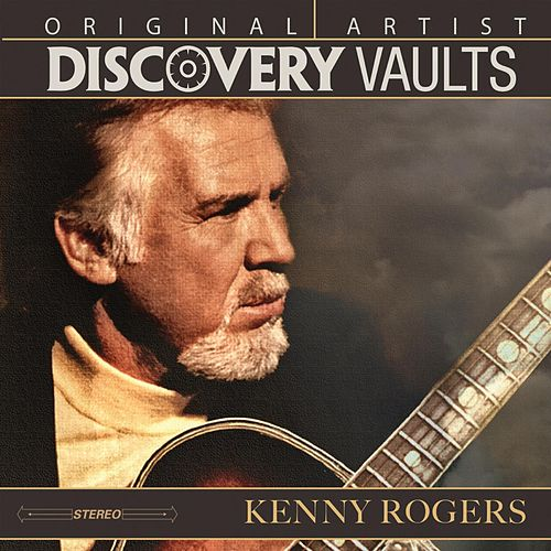 Play & Download Discovery Vaults by Kenny Rogers | Napster