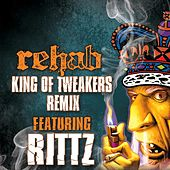 Play & Download King of Tweakers Remix - EP by Rehab | Napster