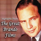 Play & Download Highlights From The Great Brando Films by Elmer Bernstein | Napster