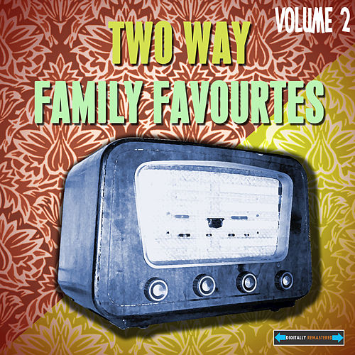 Two Way Family Favourites, Vol. 2 by Various Artists