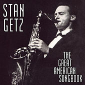 The Great American Song Book by Stan Getz
