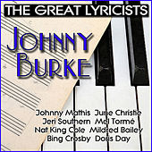 Play & Download The Great Lyricists – Johnny Burke by Various Artists | Napster