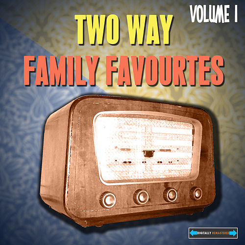 Play & Download Two Way Family Favourites, Vol. 1 by Various Artists | Napster