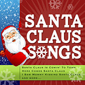 Santa Claus Songs by Various Artists