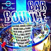 Bar Bounce Riddim by Various Artists