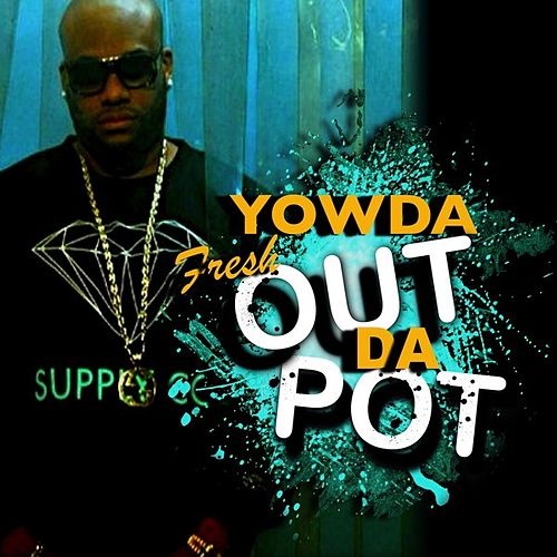 Play & Download Fresh Out Da Pot by Various Artists | Napster