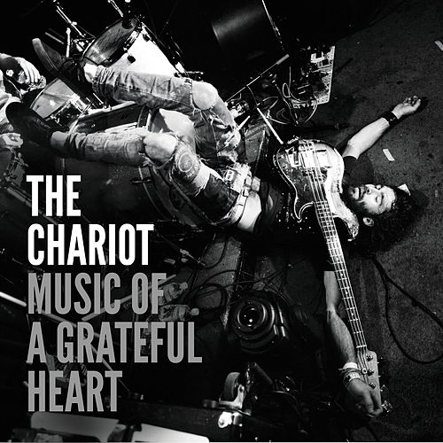 Play & Download Music of a Grateful Heart - Single by The Chariot | Napster